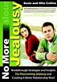 No More Jealousy, Susie and Otto Collins, 0972513086