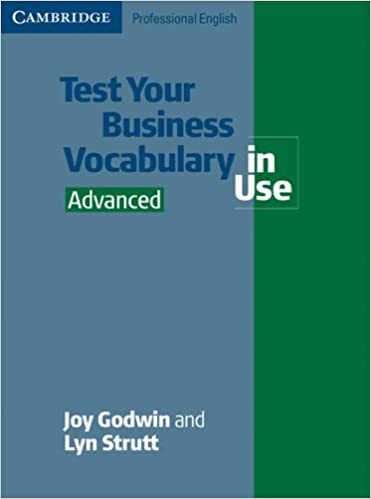 Test Your Business Vocabulary in Use  Advanced  Edition with
