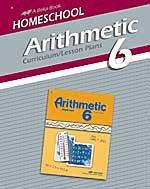 Home School Arithmetic 6 Curriculum/Lesson Plans