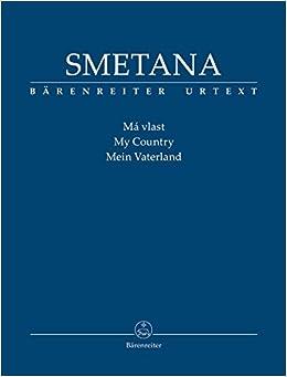 スメタナ: 交響詩「わが祖国」: スタディスコア/ベーレンライター社/スコア 管弦楽作品