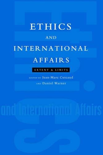 Ethics and International Affairs: Extent and Limits