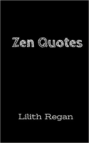 Zen Quotes 101 Most Powerful And Moving Zen Sayings And Proverbs