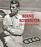 Bernd Rosemeyer: Die Schicksalsfahrt