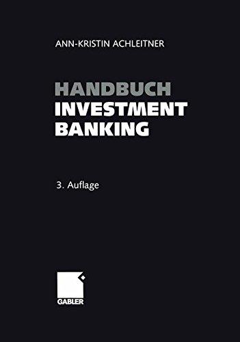 Handbuch Investment Banking Taschenbuch – 4. Dezember 2014 Ann-Kristin Achleitner Gabler Verlag 3663102602 Betriebswirtschaft