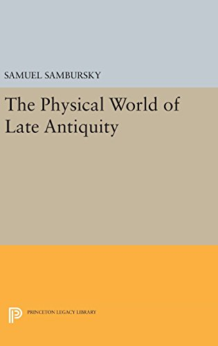 The Physical World of Late Antiquity