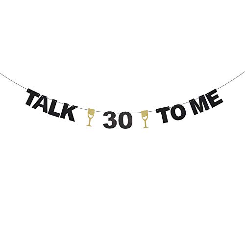 Talk 30 to Me 丨 Thirty Years Old Birthday Banner - Champagne Goblets Black Glitter Décor - Cheers to Successful Man Women 30th Birthday Anniversary Theme Party -