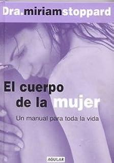 El Cuerpo El La Mujer (Spanish Edition)