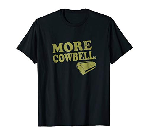 Saturday Night Live More Cowbell Hilarious T-Shirt