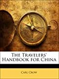 The Travelers' Handbook for Chin, Carl Crow, 1141994364