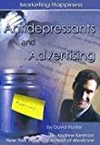 Antidepressants and Advertising, David Hunter, 1422204049