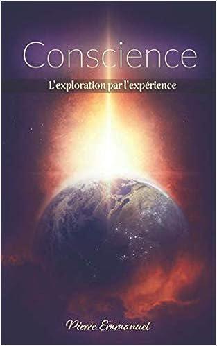 Conscience: L'exploration par l'expérience