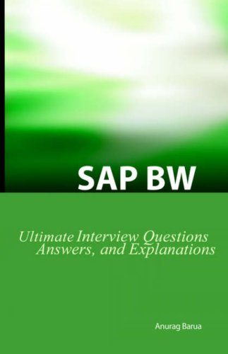 SAP BW Ultimate Interview Questions, Answers, and