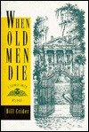 When Old Men Die, Bill Crider, 0802731953