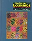 Study of Economics : Principles, Concepts and Applications, Mings, Turley, 156134303X