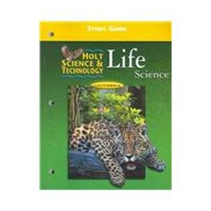 Life Science: California Edition (Holt Science and Technology)