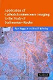 Application of Cathodoluminescence Imaging to the Study of Sedimentary Rocks, Boggs, Sam, Jr. and Krinsley, David, 052185878X