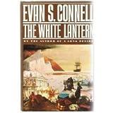 The White Lantern, Evan S. Connell, 0030591546