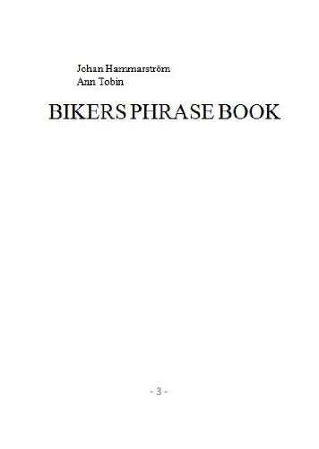 Bikers Phrase Book: Johan Hammarström, Ann Tobin: 9789163759475: Amazon.com: Books