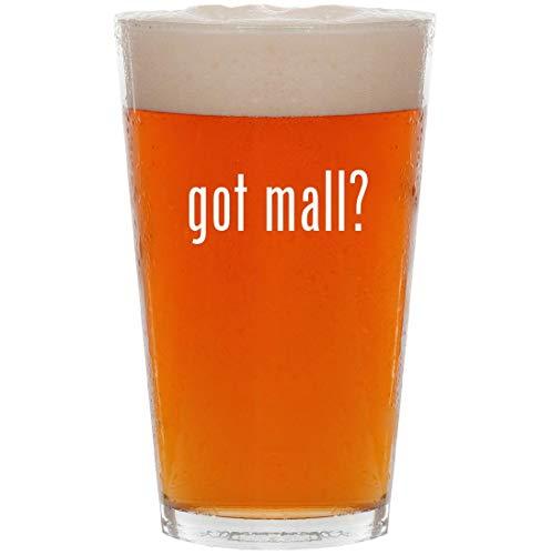 got mall? - 16oz All Purpose Pint Beer ()