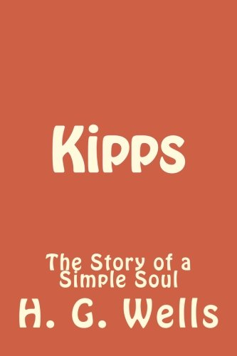 Kipps: The Story of a Simple Soul ebook