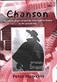 Chanson : The French Singer-Songwriter from Aristide Bruant to the Present Day, Hawkins, Peter, 0754601021