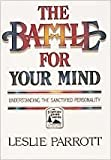 The Battle for Your Mind, Leslie Parrott, 0834111241