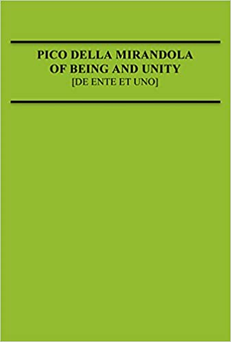 Pico Della Mirandola: Of Being and Unity (Medieval Philosophical ...