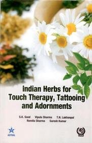 Indian Herbs For Touch Therapy Tattooing And Adornments