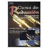 Curso de redaccion/ Writing Course: Teoria y practica de la composicion y del estilo/ Theory and Practice of Composition and Style (Spanish Edition)