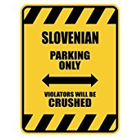 CRUSHED Slovenia - Countries - Parking Sign [ Decorative Novelty Sign Wall Plaque ] ()