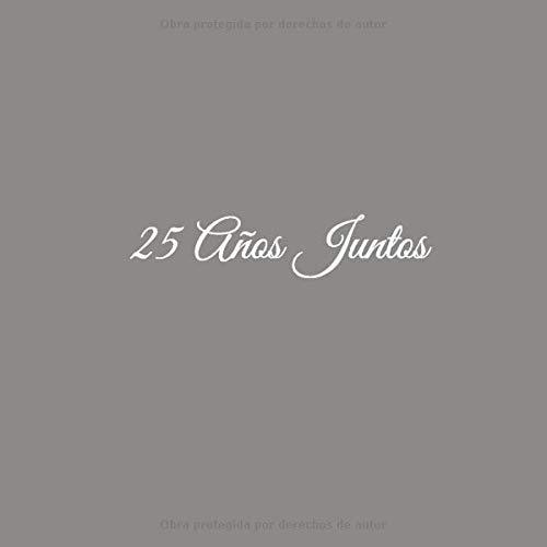 25 Años Juntos: Libro De Visitas 25 años juntos para ...