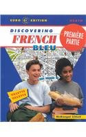 McDougal Littell Discovering French Nouveau: Premiere Partie Student Edition Level 1A 2001