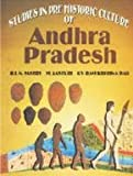 img - for Studies in Pre Historic Culture of Andhra Pradesh book / textbook / text book