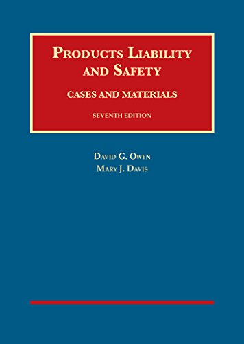 Products Liability and Safety (University Casebook Series)