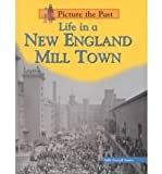 Life in a New England Mill Town, Sally Senzell Isaacs, 1588106934