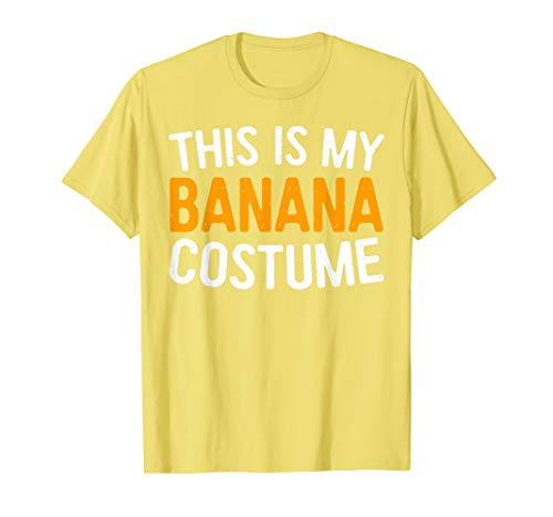 This Is My Banana Costume T-Shirt Halloween Gift -