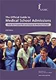 The Official Guide to Medical School Admissions 2016: How to Prepare for and Apply to Medical School