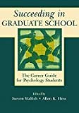 Succeeding in Graduate School (01) by Walfish, Steven [Paperback (2001)]