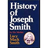 History of Joseph Smith by His Mother, Lucy Mack Smith