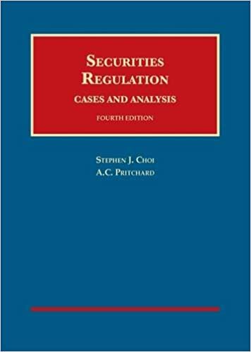 securites regulation Securities Regulation, Cases and Analysis (University Casebook ...