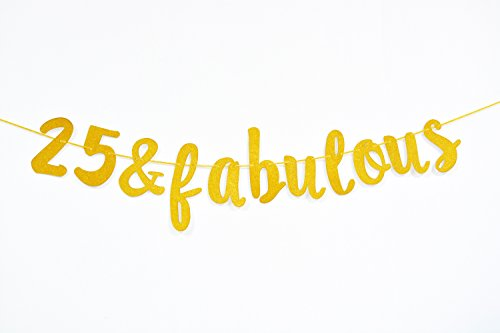 Firefairy 25 & Fabulous Cursive Banner-Happy 25th Birthday Anniversary Party Supplies, Ideas and Decorations(Gold)]()