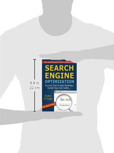 The-Small-Business-Owners-Handbook-to-Search-Engine-Optimization-Increase-Your-Google-Rankings-Double-Your-Site-TrafficIn-Just-15-Steps-Guaranteed