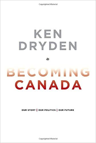 Our Story Our Politics Our Future Becoming Canada