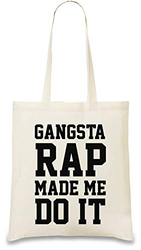 Do It Bag Gangsta Made Me Day Fait Color Tote Rap M'a Natural Handbag Every Soft amp; Cotton 100 Printed friendly Faire Drôle Ça Re Unique For Eco Stylish Naturel Use usable Custom Funny zWz86Ar