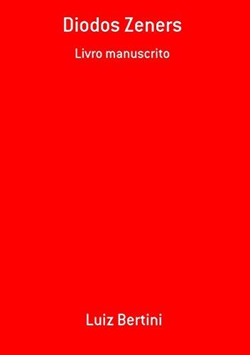 Diodos Zeners (Portuguese Edition)