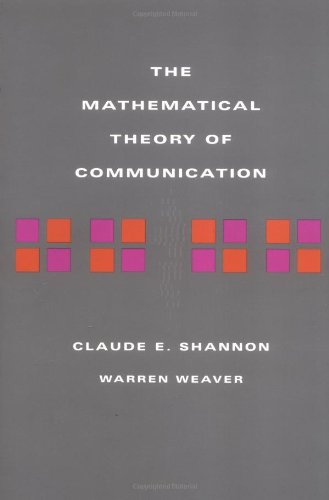The Mathematical Theory of Communication