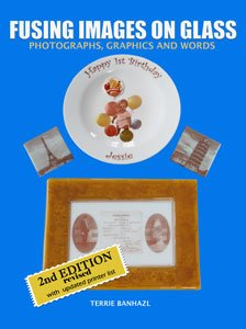 - Fusing Images On Glass 2nd Edition