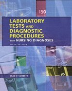 Laboratory Tests &_Diagnostic Procedures With Nursing Diagnoses 6TH EDITION