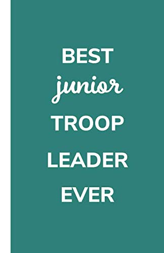Best Junior Troop Leader Ever: Dotted Grid Planner , Girl Scout Leader Appreciation Gift