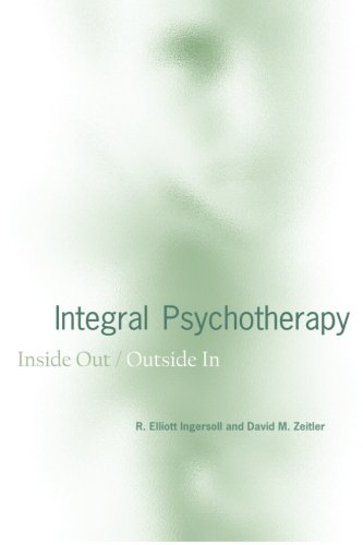 Integral Psychotherapy: Inside Out/Outside In (Suny Series in Integral Theory)